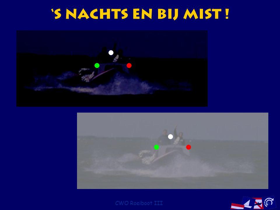 CWO Roeiboot III96 's Nachts en bij Mist !