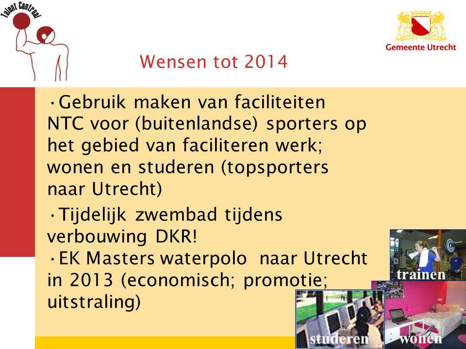 6 6 Wensen tot 2014 trainen wonen studeren Gebruik maken van faciliteiten NTC voor (buitenlandse) sporters op het gebied van faciliteren werk; wonen en studeren (topsporters naar Utrecht) Tijdelijk zwembad tijdens verbouwing DKR.