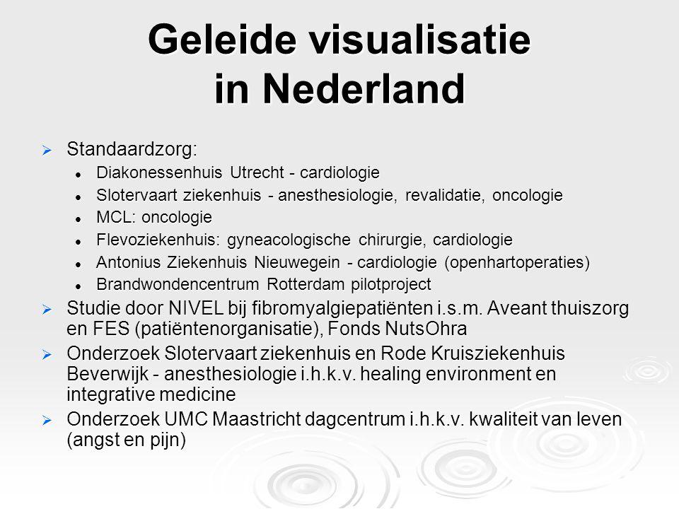 Geleide visualisatie in Nederland  Standaardzorg: Diakonessenhuis Utrecht - cardiologie Diakonessenhuis Utrecht - cardiologie Slotervaart ziekenhuis