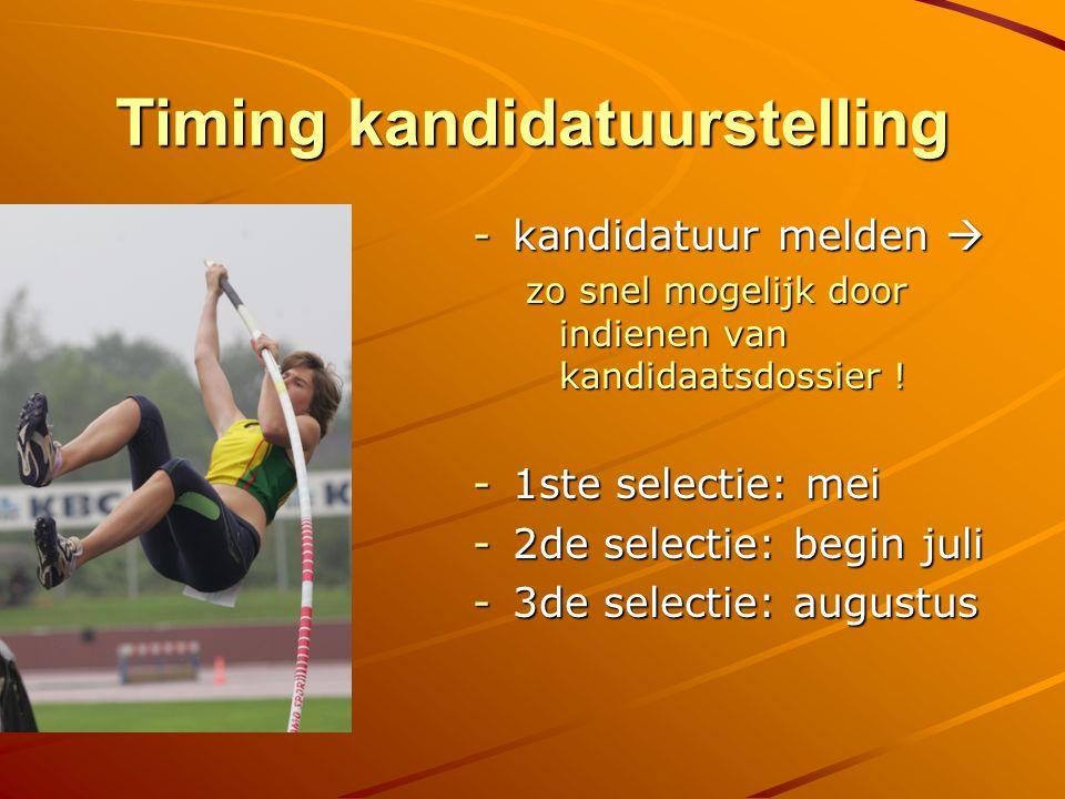 Selectiestage week voor de Paasvakantie in functie van selectie in mei (Lanaken – Gent) OF week voor zomervakantie (Luxemburg – Vittel) in functie van selectie in juli/aug Deelname VERPLICHT.