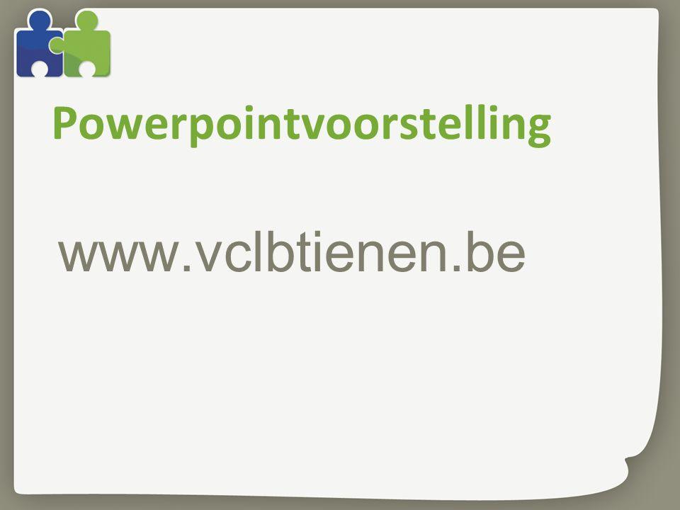 Powerpointvoorstelling www.vclbtienen.be