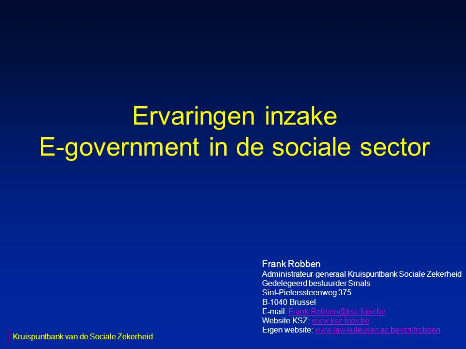 32 Kruispuntbank van de Sociale ZekerheidBrussel, 27 maart 2007 Basisdiensten user & access mgt electroni c signature ticketin g/ receipt transfor -mation … orches- tration logging persona l pages