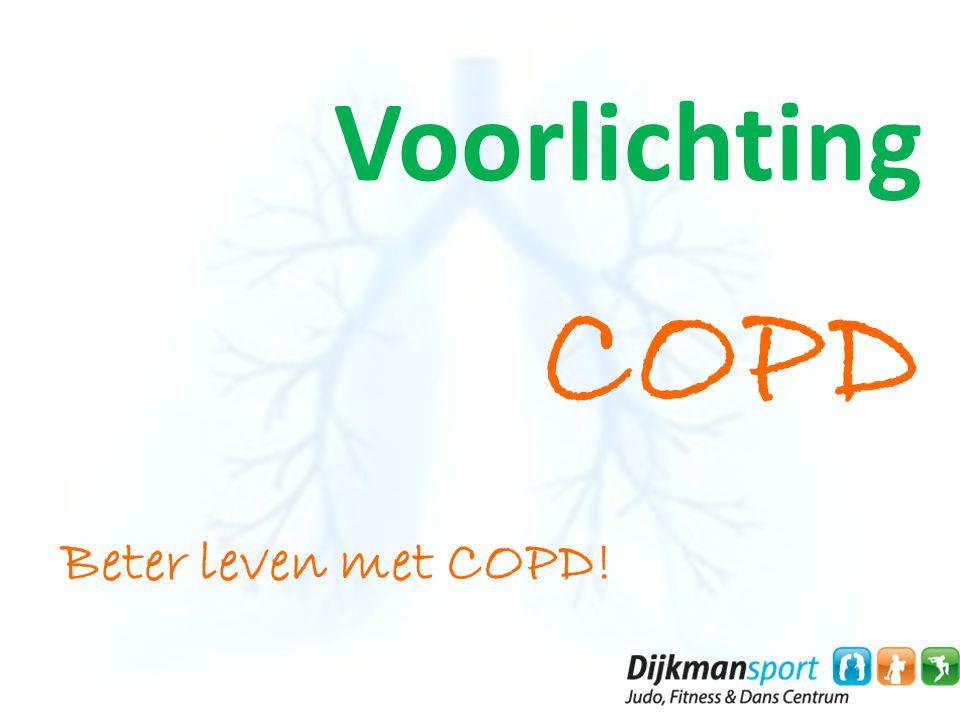 Voorlichting COPD Beter leven met COPD!