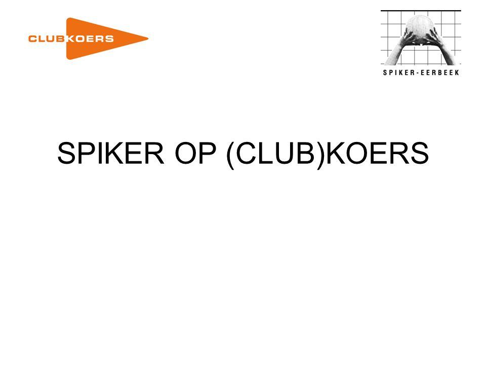 SPIKER OP (CLUB)KOERS