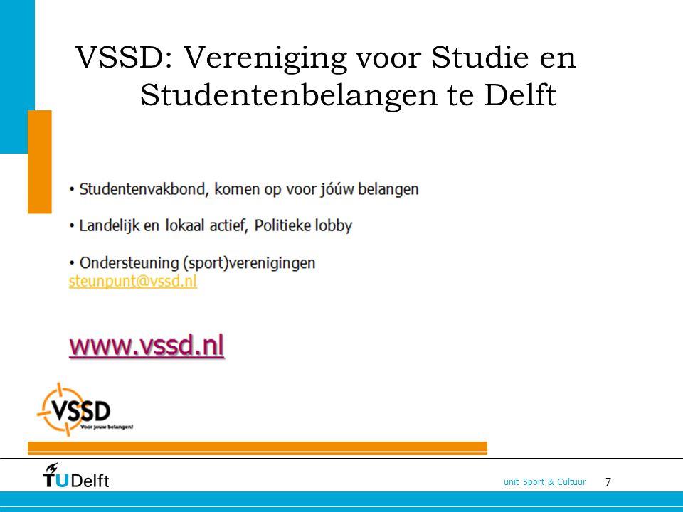 7 unit Sport & Cultuur VSSD: Vereniging voor Studie en Studentenbelangen te Delft