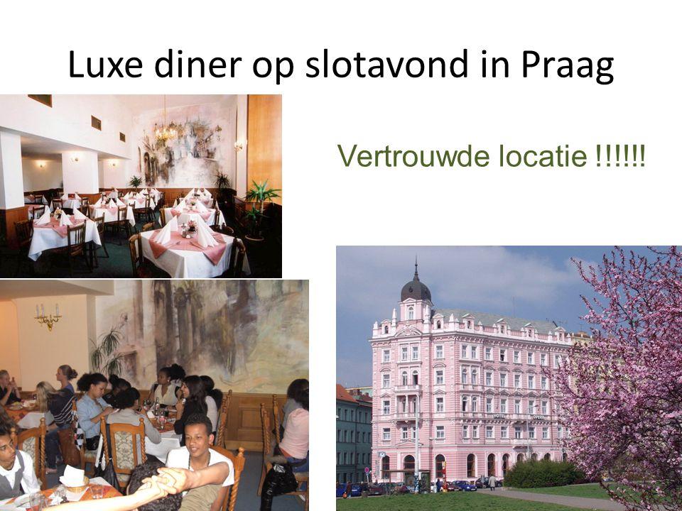 Luxe diner op slotavond in Praag Vertrouwde locatie !!!!!!