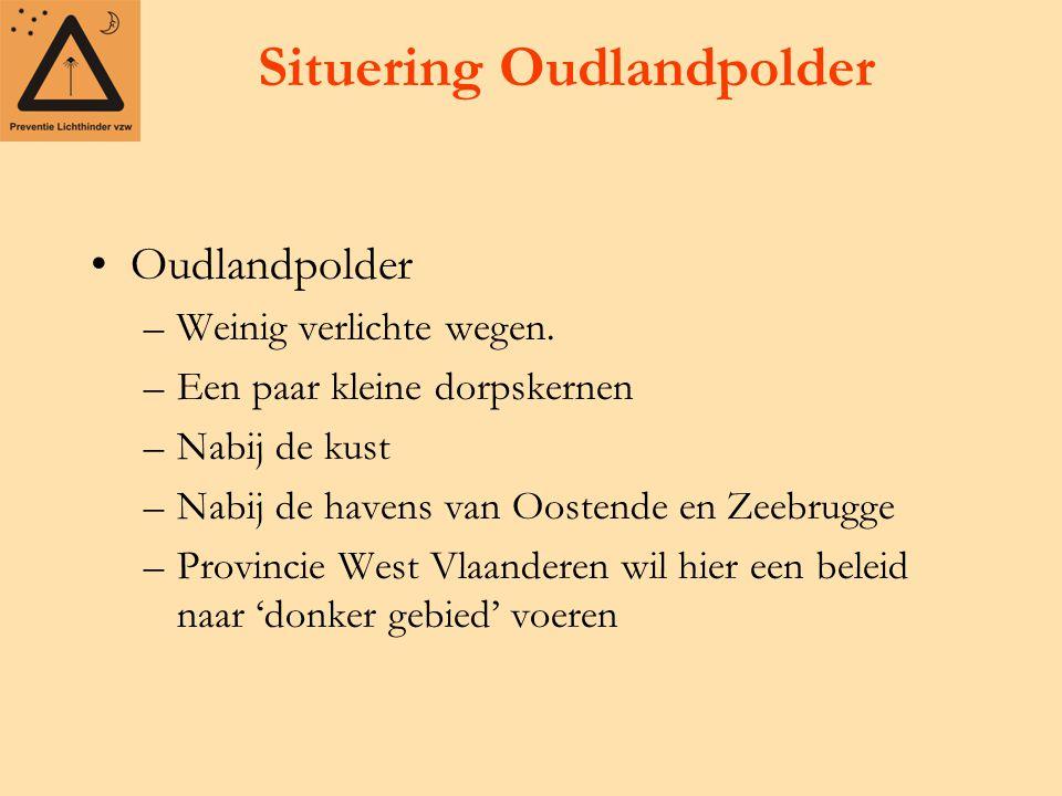 Situering Oudlandpolder Oudlandpolder –Weinig verlichte wegen. –Een paar kleine dorpskernen –Nabij de kust –Nabij de havens van Oostende en Zeebrugge
