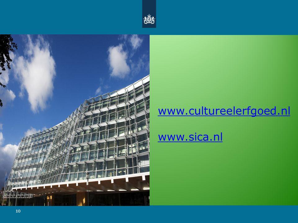 10 www.cultureelerfgoed.nl www.sica.nl
