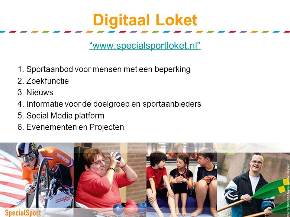 Regionaal Loket (3) Realiseren van Fysieke loketten Digitaal loket Een breed- en aantrekkelijk sport- en beweegaanbod in de regio Stimuleren van Doelg