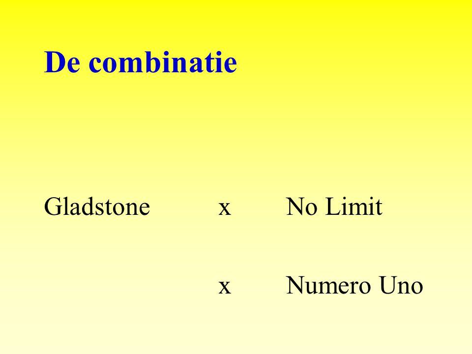 De combinatie Gladstone x No Limit x Numero Uno