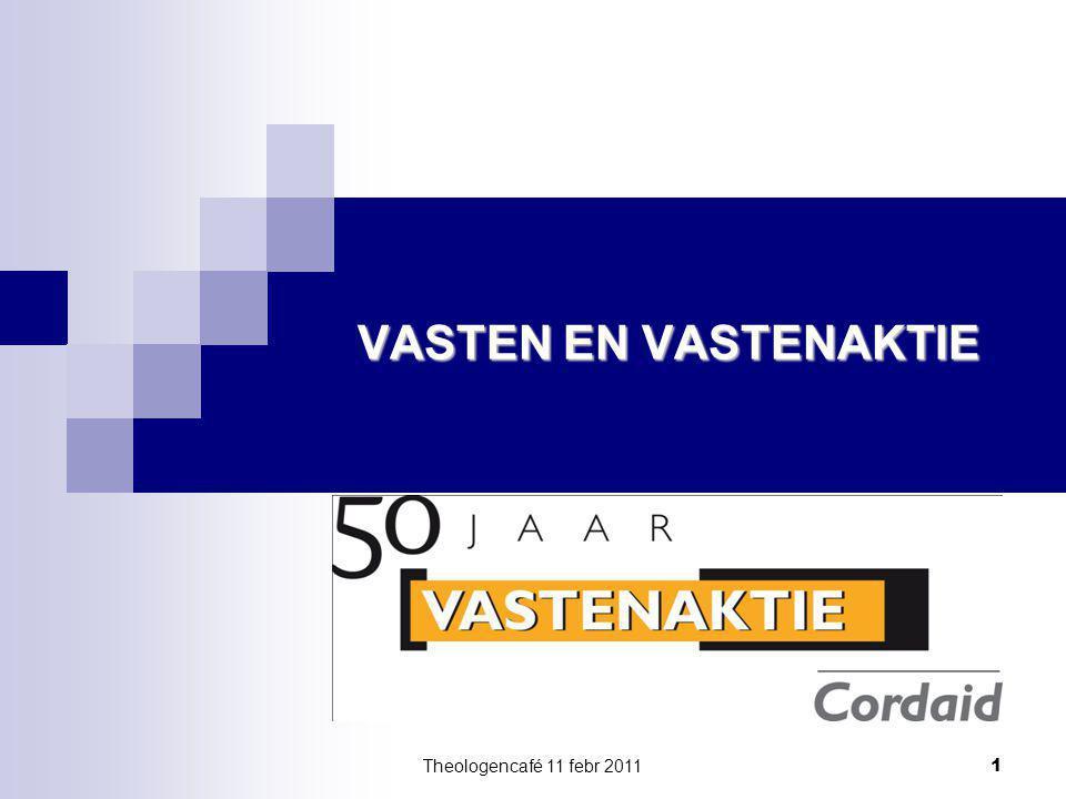 Theologencafé 11 febr 2011 12 Vasten in de vorige eeuw Op initiatief van kardinaal Alfrink ontstaat in 1961 de Vastenaktie.