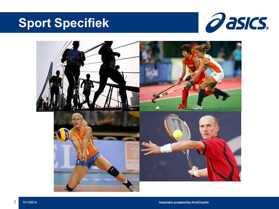 Sport Specifiek 8 7/11/2014 templates prepared by Andi Daykin Hardlopen Volleybal Hockey