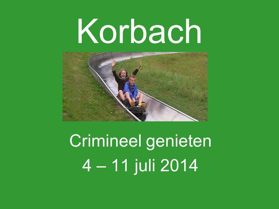 Korbach Crimineel genieten 4 – 11 juli 2014