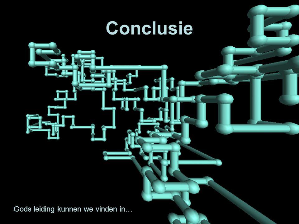 Conclusie Gods leiding kunnen we vinden in…