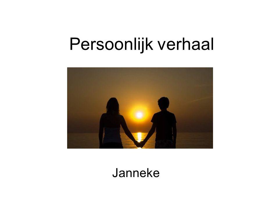 Persoonlijk verhaal Janneke