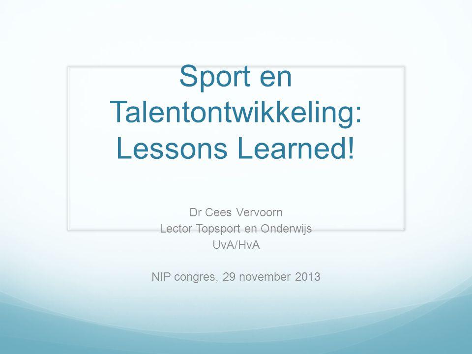 Sport en Talentontwikkeling: Lessons Learned.