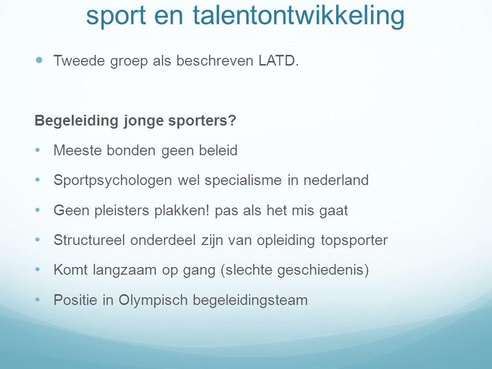 sport en talentontwikkeling Tweede groep als beschreven LATD.