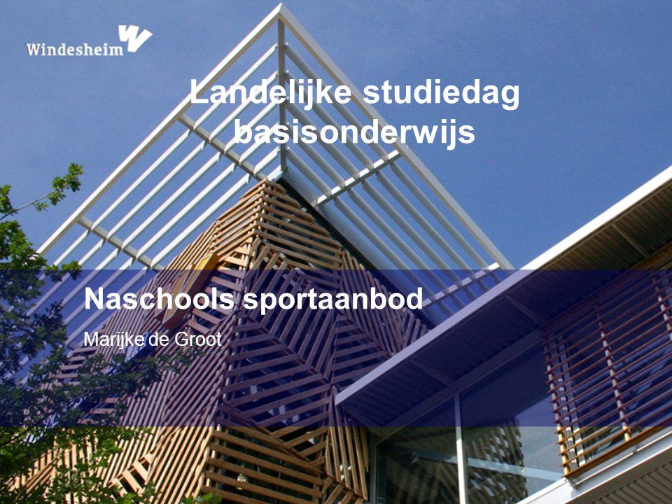 Naschools sportaanbod Marijke de Groot Landelijke studiedag basisonderwijs