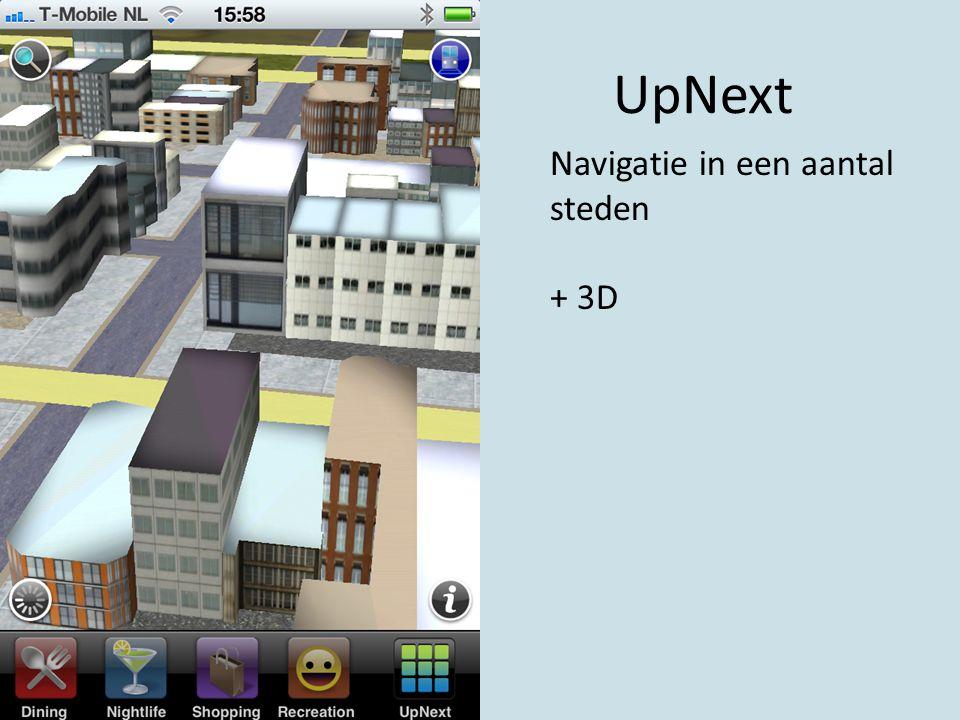 UpNext Navigatie in een aantal steden + 3D