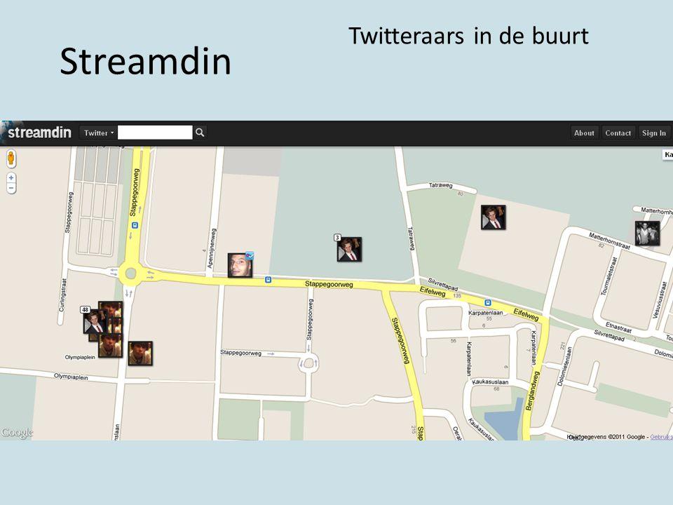 Streamdin Twitteraars in de buurt