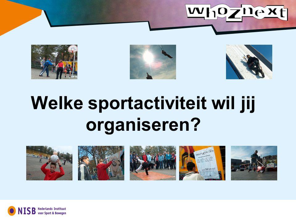 Welke sportactiviteit wil jij organiseren?