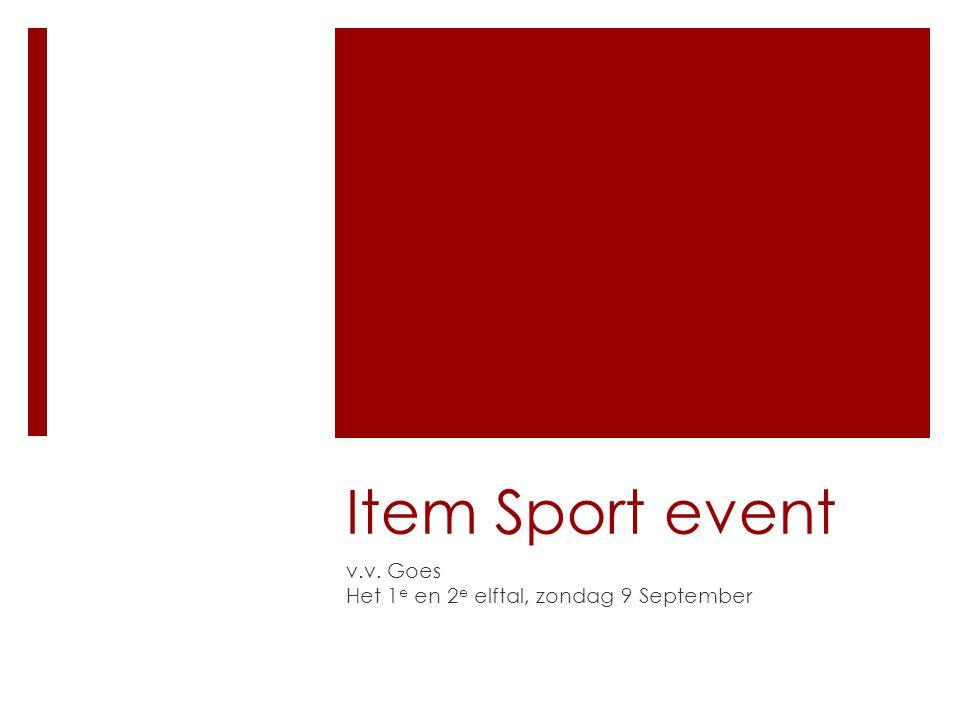 Item Sport event v.v. Goes Het 1 e en 2 e elftal, zondag 9 September