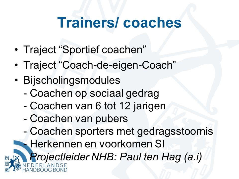 "Trainers/ coaches Traject ""Sportief coachen"" Traject ""Coach-de-eigen-Coach"" Bijscholingsmodules - Coachen op sociaal gedrag - Coachen van 6 tot 12 jar"