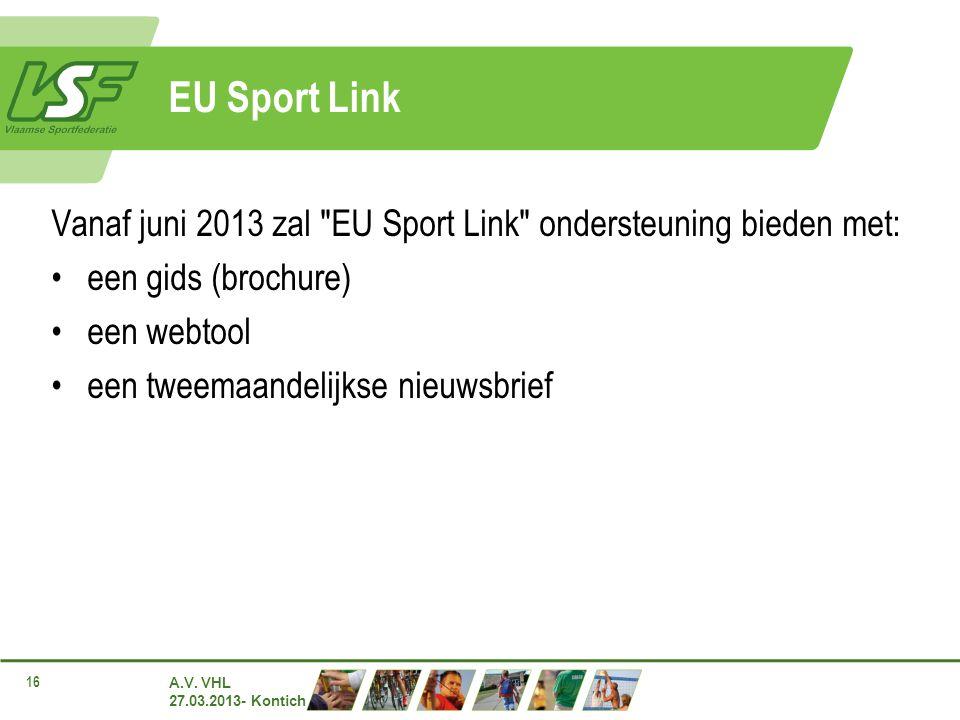 A.V. VHL 27.03.2013- Kontich 16 EU Sport Link Vanaf juni 2013 zal
