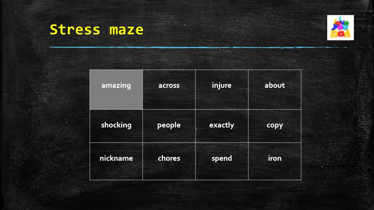 Stress maze amazingacrossinjureabout shockingpeopleexactlycopy nicknamechoresspendiron