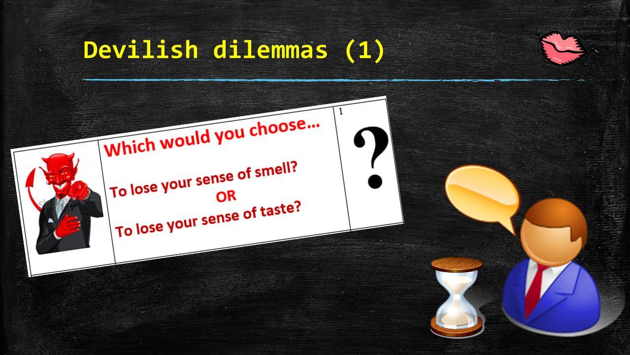 Devilish dilemmas (1)