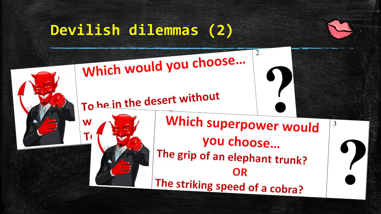 Devilish dilemmas (2)