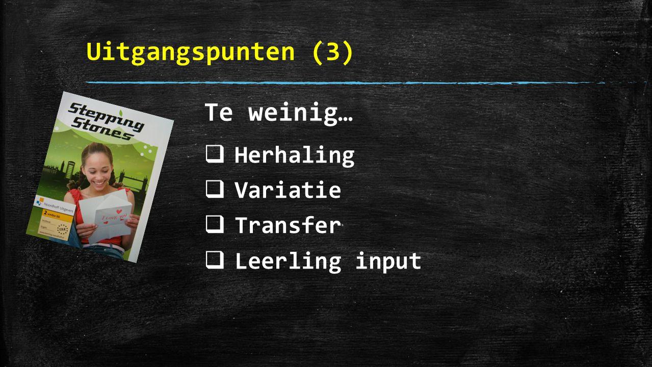 Uitgangspunten (4) English is (serious) fun!
