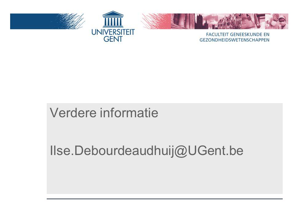 Verdere informatie Ilse.Debourdeaudhuij@UGent.be