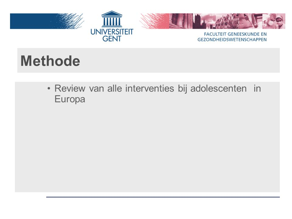 Methode Review van alle interventies bij adolescenten in Europa