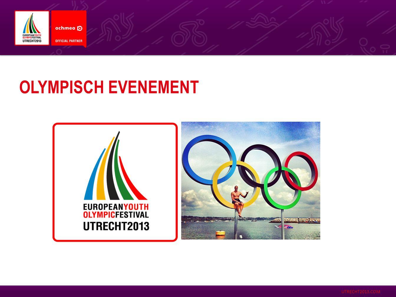 UTRECHT2013.COM OLYMPISCHE TRADITIES  Openingscerenomie in Galgenwaard  2 Olympische Dorpen  Olympisch Vuur  Mascotte