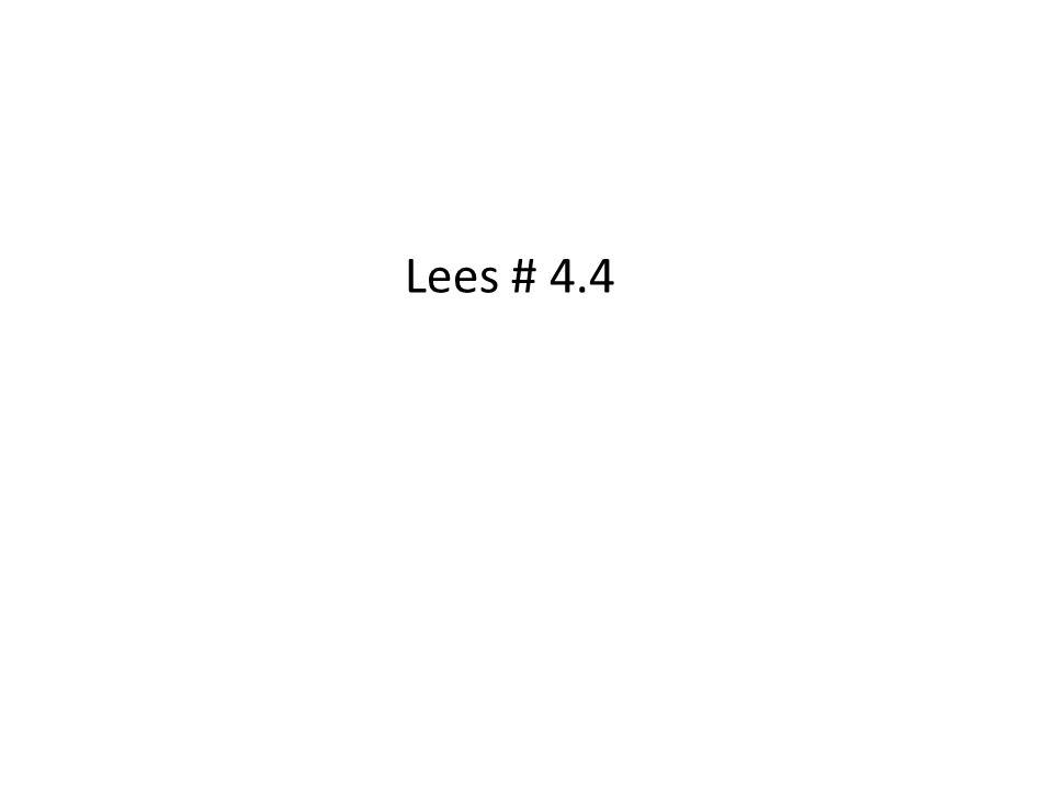 Lees # 4.4