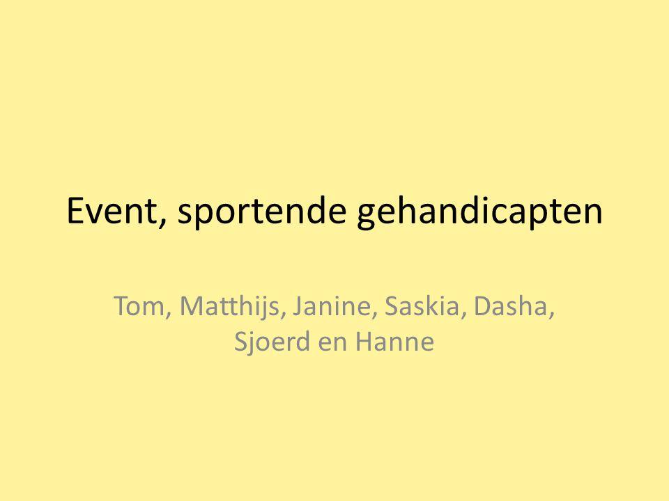 Event, sportende gehandicapten Tom, Matthijs, Janine, Saskia, Dasha, Sjoerd en Hanne