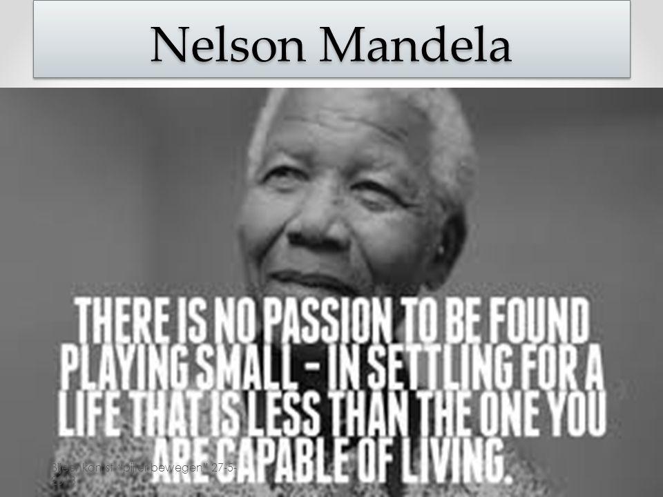 """Nelson Mandela Bijeenkomst """"pijler bewegen"""" 27-5- 2013"""
