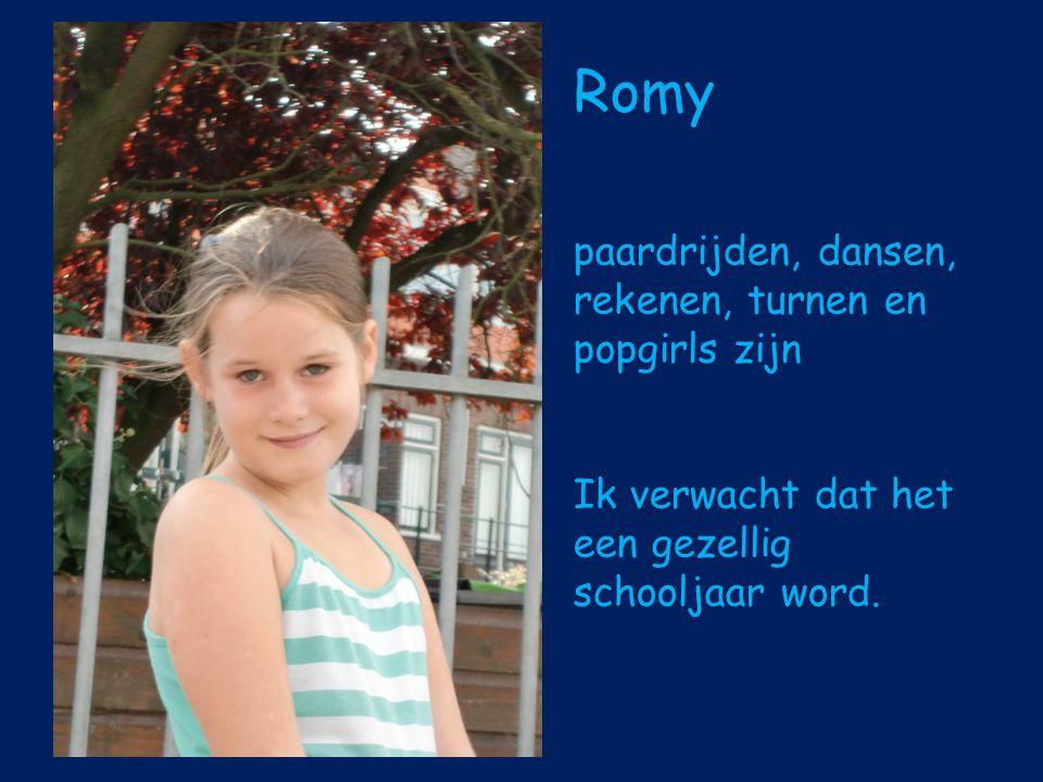 Romy paardrijden, dansen, rekenen, turnen en popgirls zijn Ik verwacht dat het een gezellig schooljaar word.