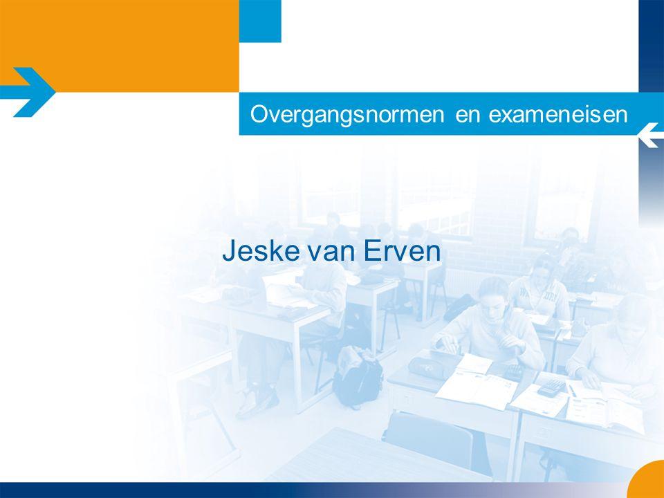 Overgangsnormen en exameneisen Jeske van Erven