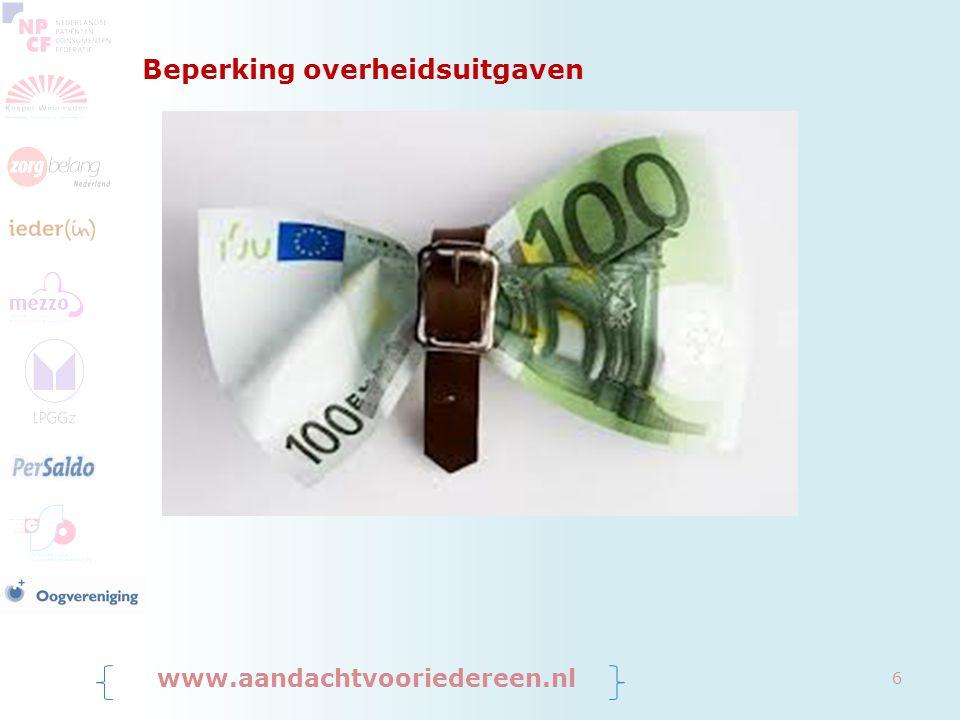 Transitie www.aandachtvooriedereen.nl 7 AWBZ Algemene Wet Bijzondere Ziektekosten WLZ Wet Langdurige Zorg WMO Wet Maatschappelijke Ondersteuning ZVW Zorg Verzekeringswet