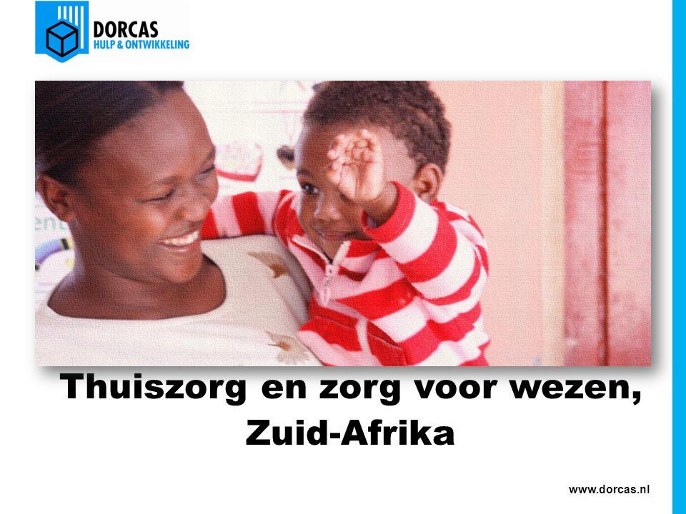 www.dorcas.nl Thuiszorg en zorg voor wezen, Zuid-Afrika