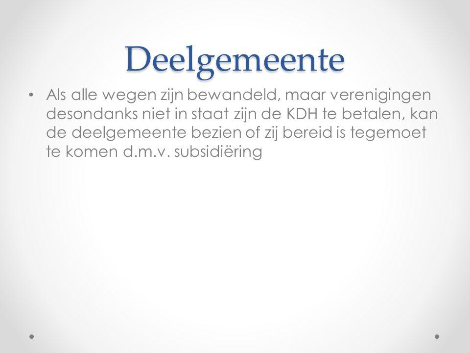 Deelgemeente Als alle wegen zijn bewandeld, maar verenigingen desondanks niet in staat zijn de KDH te betalen, kan de deelgemeente bezien of zij bereid is tegemoet te komen d.m.v.
