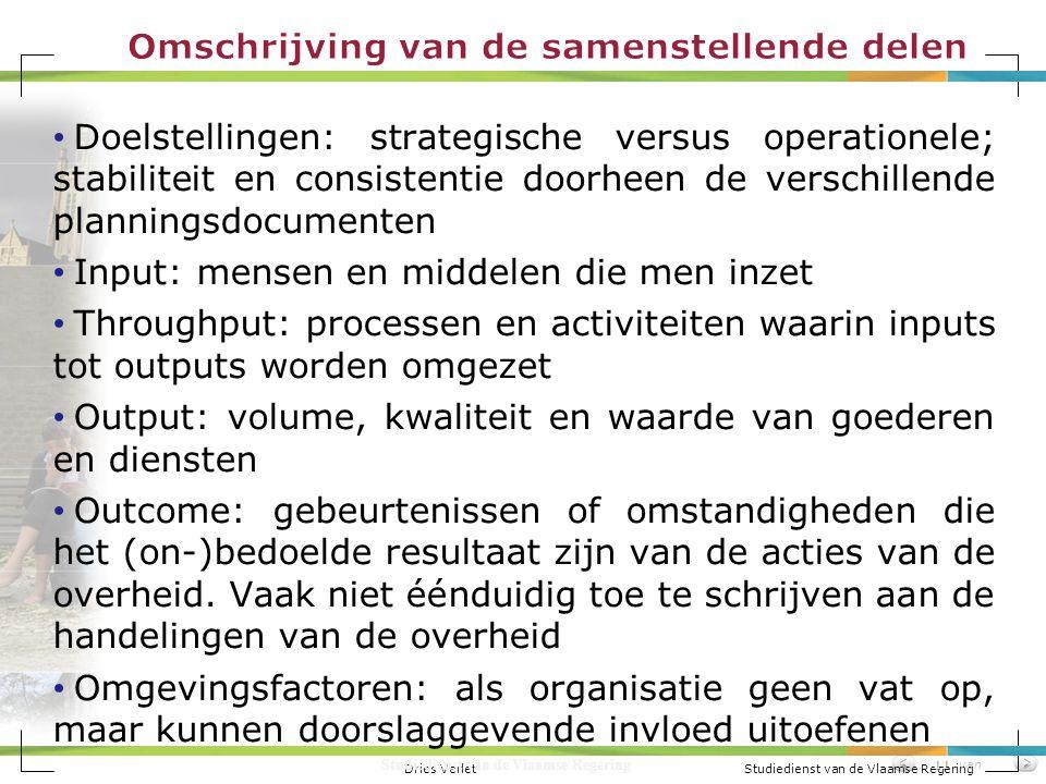 Dries Verlet Studiedienst van de Vlaamse Regering Studiedienst van de Vlaamse Regering van11 Doelstellingen: strategische versus operationele; stabili