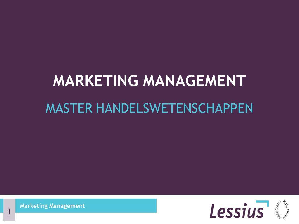 MASTER HANDELSWETENSCHAPPEN MARKETING MANAGEMENT Marketing Management 1