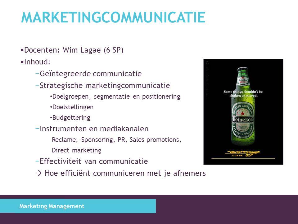 MARKETINGCOMMUNICATIE Docenten: Wim Lagae (6 SP) Inhoud: − Geïntegreerde communicatie − Strategische marketingcommunicatie Doelgroepen, segmentatie en