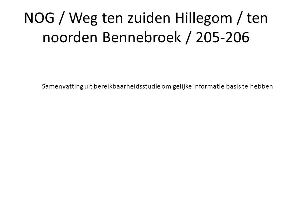 NOG / Weg ten zuiden Hillegom / ten noorden Bennebroek / 205-206 Samenvatting uit bereikbaarheidsstudie om gelijke informatie basis te hebben