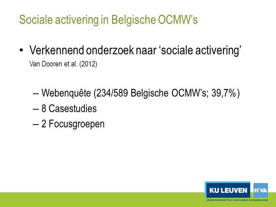 Sociale activering in Belgische OCMW's Verkennend onderzoek naar 'sociale activering' Van Dooren et al.