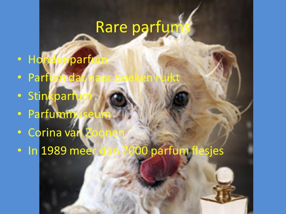 Rare parfums Hondenparfum Parfum dat naar boeken ruikt Stinkparfum Parfummuseum Corina van Zoonen In 1989 meer dan 7000 parfum flesjes