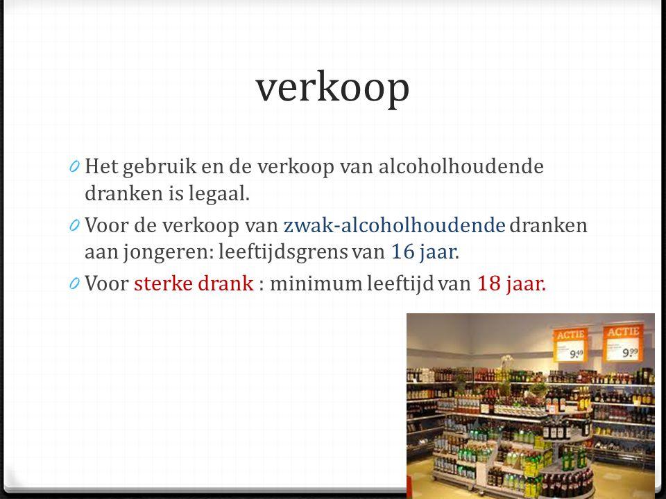 verkoop 0 Het gebruik en de verkoop van alcoholhoudende dranken is legaal.